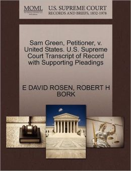Sam Green, Petitioner, V. United States. U.S. Supreme Court Transcript Of Record With Supporting Pleadings