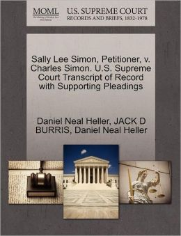 Sally Lee Simon, Petitioner, V. Charles Simon. U.S. Supreme Court Transcript Of Record With Supporting Pleadings