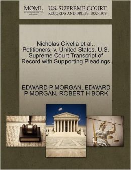 Nicholas Civella Et Al., Petitioners, V. United States. U.S. Supreme Court Transcript Of Record With Supporting Pleadings