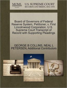 Board Of Governors Of Federal Reserve System, Petitioner, V. First Lincolnwood Corporation. U.S. Supreme Court Transcript Of Record With Supporting Pleadings