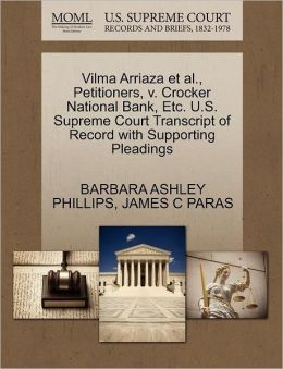 Vilma Arriaza Et Al., Petitioners, V. Crocker National Bank, Etc. U.S. Supreme Court Transcript Of Record With Supporting Pleadings