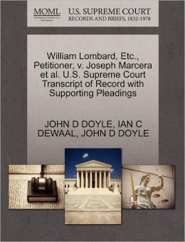 William Lombard, Etc., Petitioner, V. Joseph Marcera Et Al. U.S. Supreme Court Transcript Of Record With Supporting Pleadings