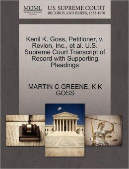 Kenil K. Goss, Petitioner, V. Revlon, Inc., Et Al. U.S. Supreme Court Transcript Of Record With Supporting Pleadings