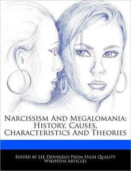 Narcissism And Megalomania