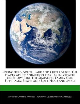 Springfield, South Park And Outer Space