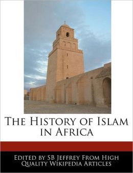The History Of Islam In Africa