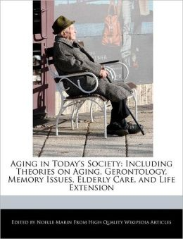 Aging In Today's Society