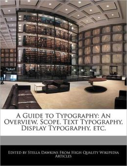 A Guide To Typography