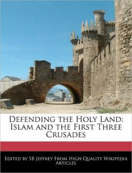 Defending The Holy Land