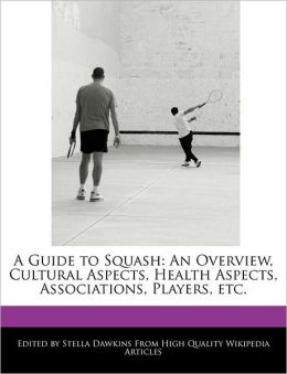 A Guide To Squash