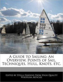 A Guide To Sailing