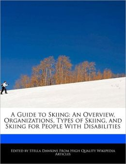 A Guide To Skiing