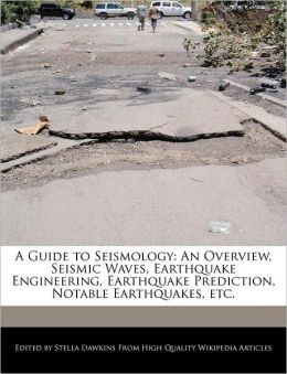 A Guide To Seismology