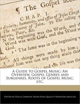A Guide To Gospel Music