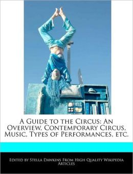 A Guide To The Circus