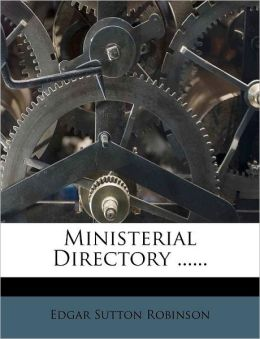 Ministerial Directory ......
