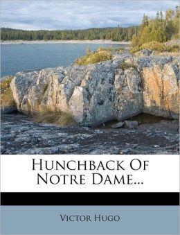 Hunchback of Notre Dame...