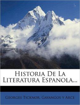 Historia De La Literatura Espanola...