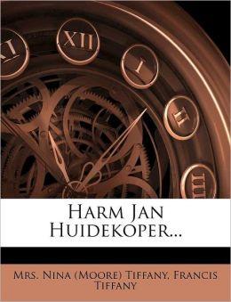 Harm Jan Huidekoper...