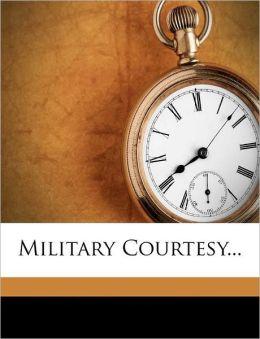Military Courtesy...