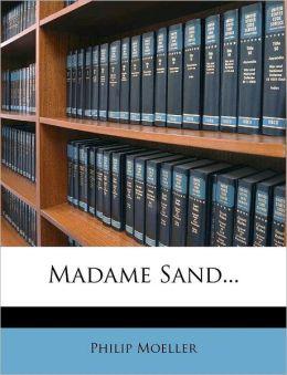 Madame Sand...