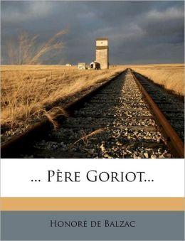 ... Pere Goriot...