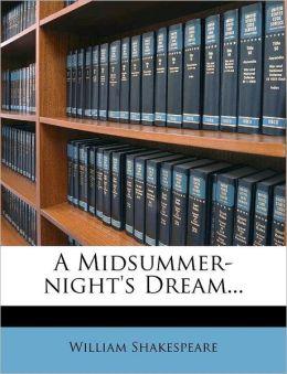 A Midsummer-Night's Dream...