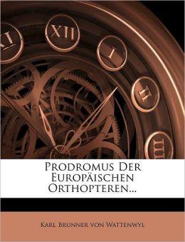 Prodromus Der Europaischen Orthopteren...