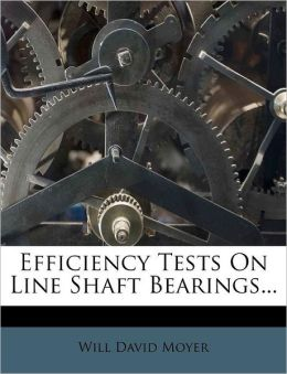 Efficiency Tests On Line Shaft Bearings...