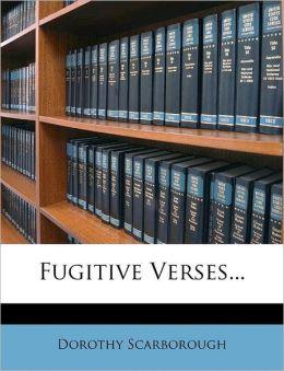 Fugitive Verses...