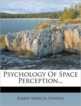 Psychology Of Space Perception...