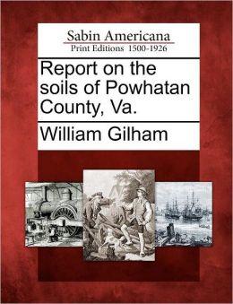 Report on the soils of Powhatan County, Va.
