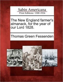 The New England farmer's almanack, for the year of our Lord 1828.