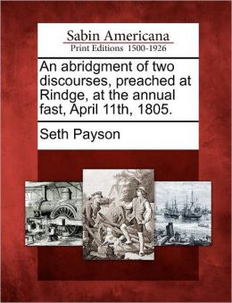 An abridgment of two discourses, preached at Rindge, at the annual fast, April 11th, 1805.