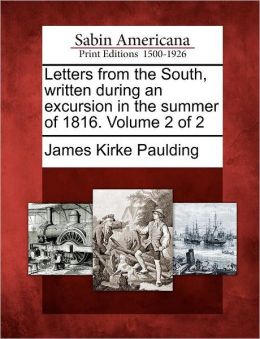 Letters from the South, written during an excursion in the summer of 1816. Volume 2 of 2