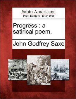 Progress: a satirical poem.