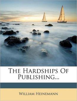 The Hardships Of Publishing...