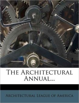 The Architectural Annual...