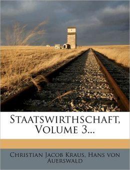 Staatswirthschaft, Volume 3...