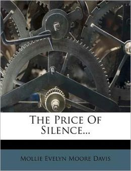 The Price Of Silence...