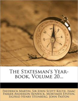 The Statesman's Year-book, Volume 20...