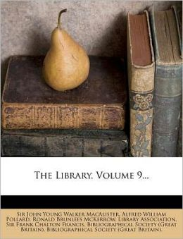 The Library, Volume 9...