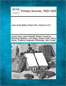 Laws Of The State Of New-York. Volume 2 Of 2