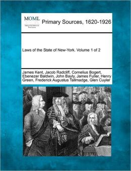 Laws of the State of New-York. Volume 1 of 2