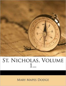 St. Nicholas, Volume 1...