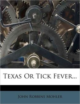 Texas Or Tick Fever...