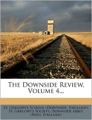The Downside Review, Volume 4...