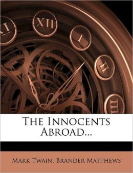 The Innocents Abroad...