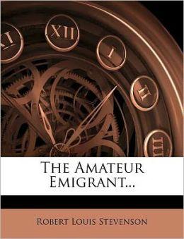 The Amateur Emigrant...
