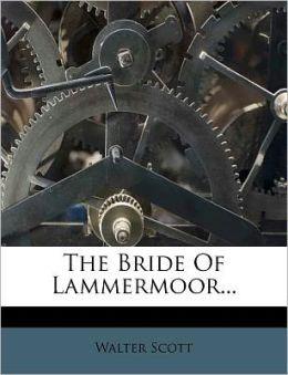 The Bride of Lammermoor...